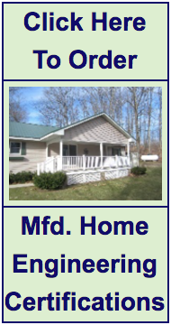 Click here to order a manufactured home engineering certificate!